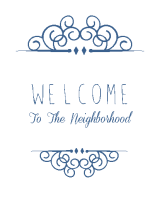 Welcome to the Neighborhood Printable